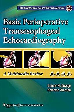 Portada del libro 9781605472478 Basic Perioperative Transesophageal Echocardiography. a Multimedia Review + Dvd