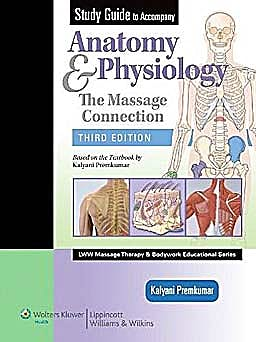 Portada del libro 9781605472836 Study Guide to Accompany Anatomy and Physiology. The Massage Connection