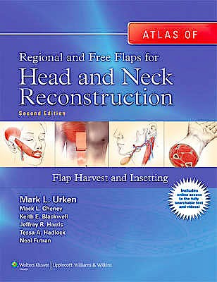 Portada del libro 9781605479729 Atlas of Regional and Free Flaps for Head and Neck Reconstruction. Flap Harvest and Insetting