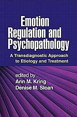 Portada del libro 9781606234501 Emotion Regulation and Psychopathology. a Transdiagnostic Approach to Etiology and Treatment