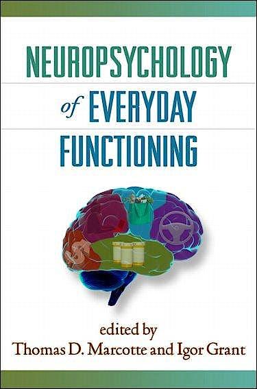 Portada del libro 9781606234594 Neuropsychology of Everyday Functioning
