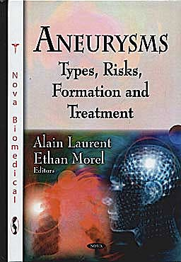 Portada del libro 9781607415572 Aneurysms. Types, Risks, Formation and Treatment