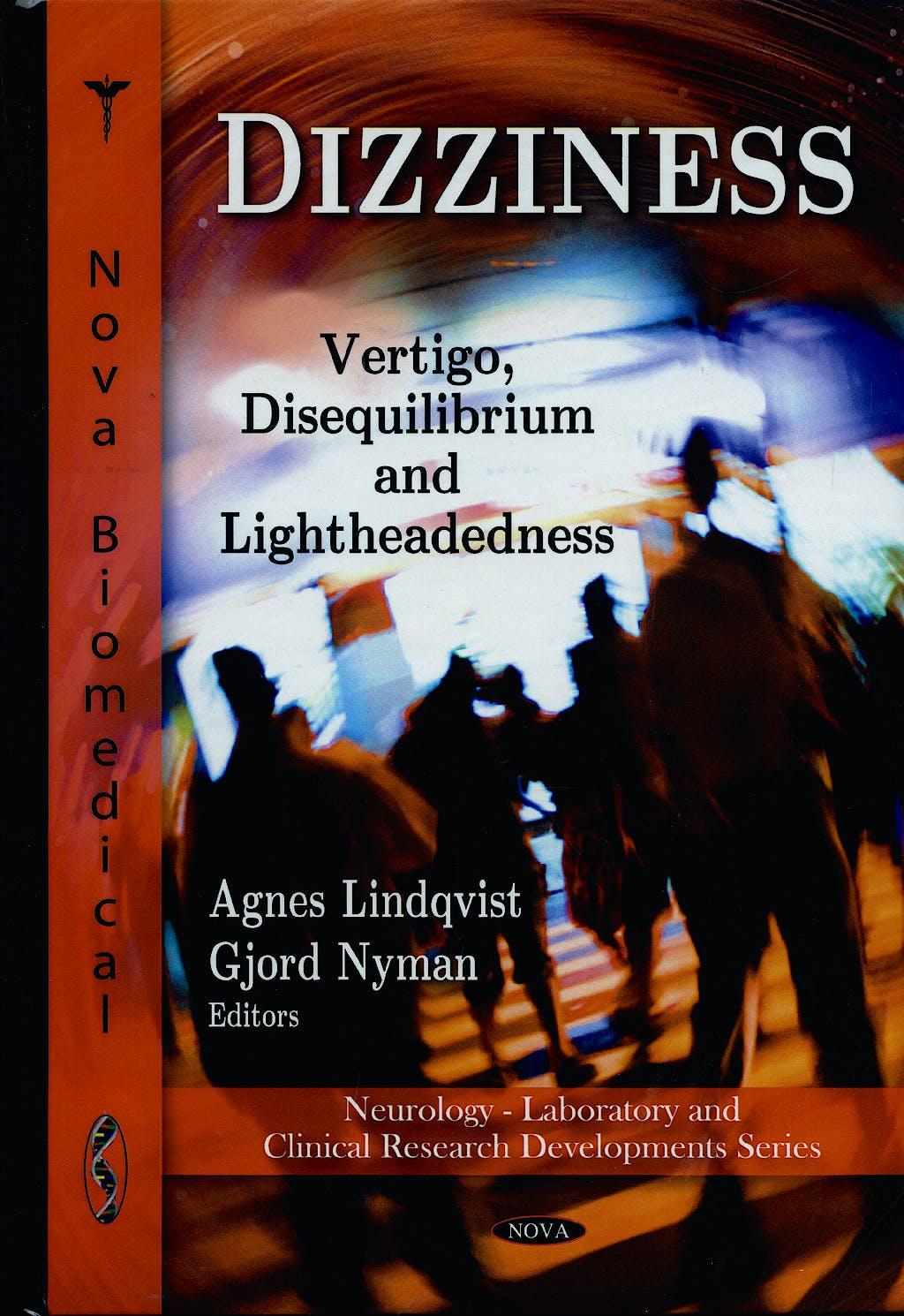Portada del libro 9781607418474 Dizziness. Vertigo, Disequilibrium and Lightheadedness