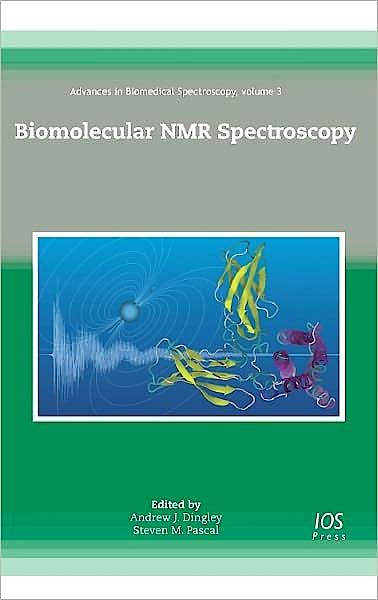 Portada del libro 9781607506942 Biomolecular Nmr Spectroscopy (Advances in Biomedical Spectroscopy, Vol. 3)