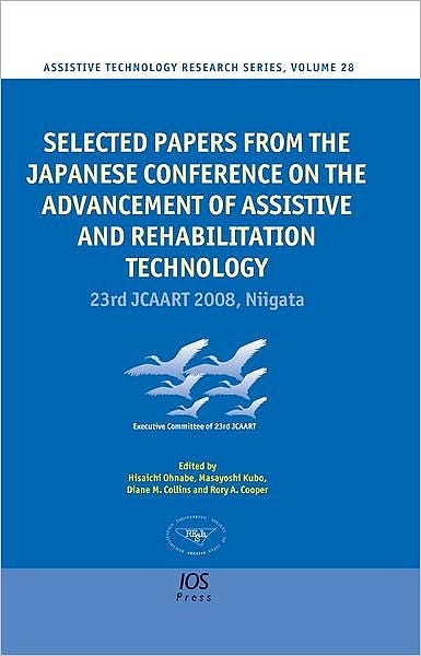 Portada del libro 9781607507574 Selected Papers from the Japanese Conference on the Advancement of Assistive and Rehabilitation Technology - 23rd Jcaart 2008, Niigata (Assisstive…