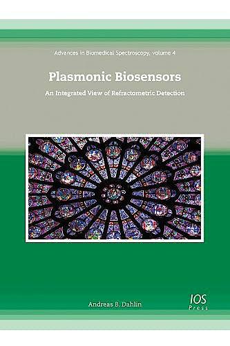 Portada del libro 9781607509653 Plasmonic Biosensors. an Integrated View of Refractometric Detection