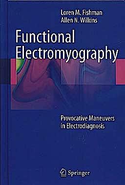 Portada del libro 9781607610199 Functional Electromyography. Provocative Maneuvers in Electrodiagnosis