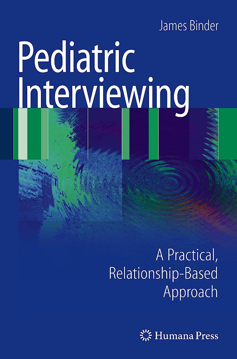 Portada del libro 9781607612551 Pediatric Interviewing