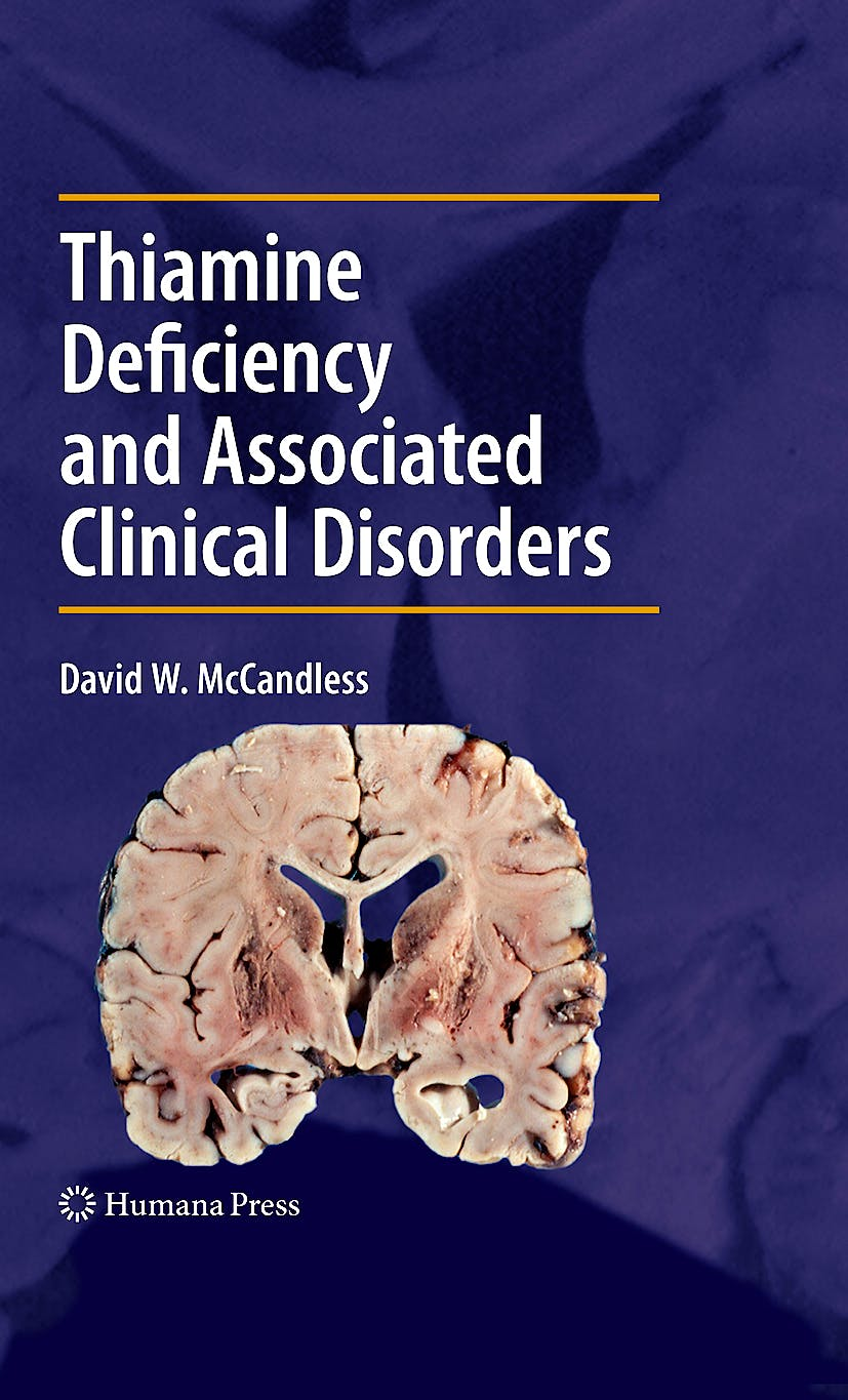 Portada del libro 9781607613107 Thiamine Deficiency and Associated Clinical Disorders