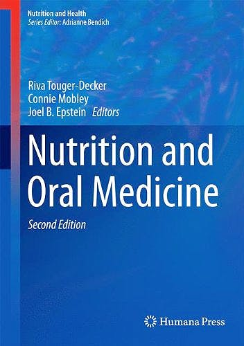 Portada del libro 9781607614890 Nutrition and Oral Medicine (Nutrition and Health)