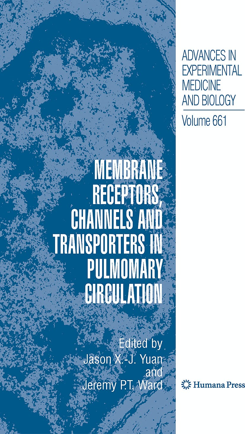 Portada del libro 9781607614999 Membrane Receptors, Channels and Transporters in Pulmonary Circulation (Advances in Experimental Medicine and Biology, Vol. 661)