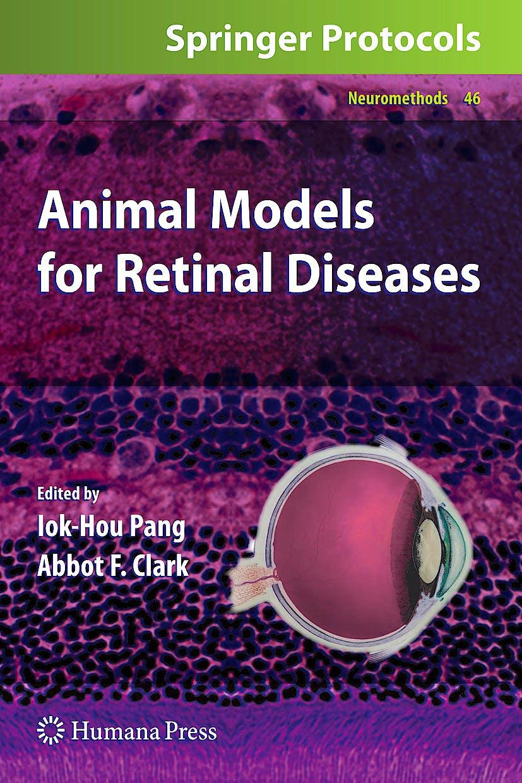 Portada del libro 9781607615408 Animal Models for Retinal Diseases (Series: Neuromethods, Vol. 46)