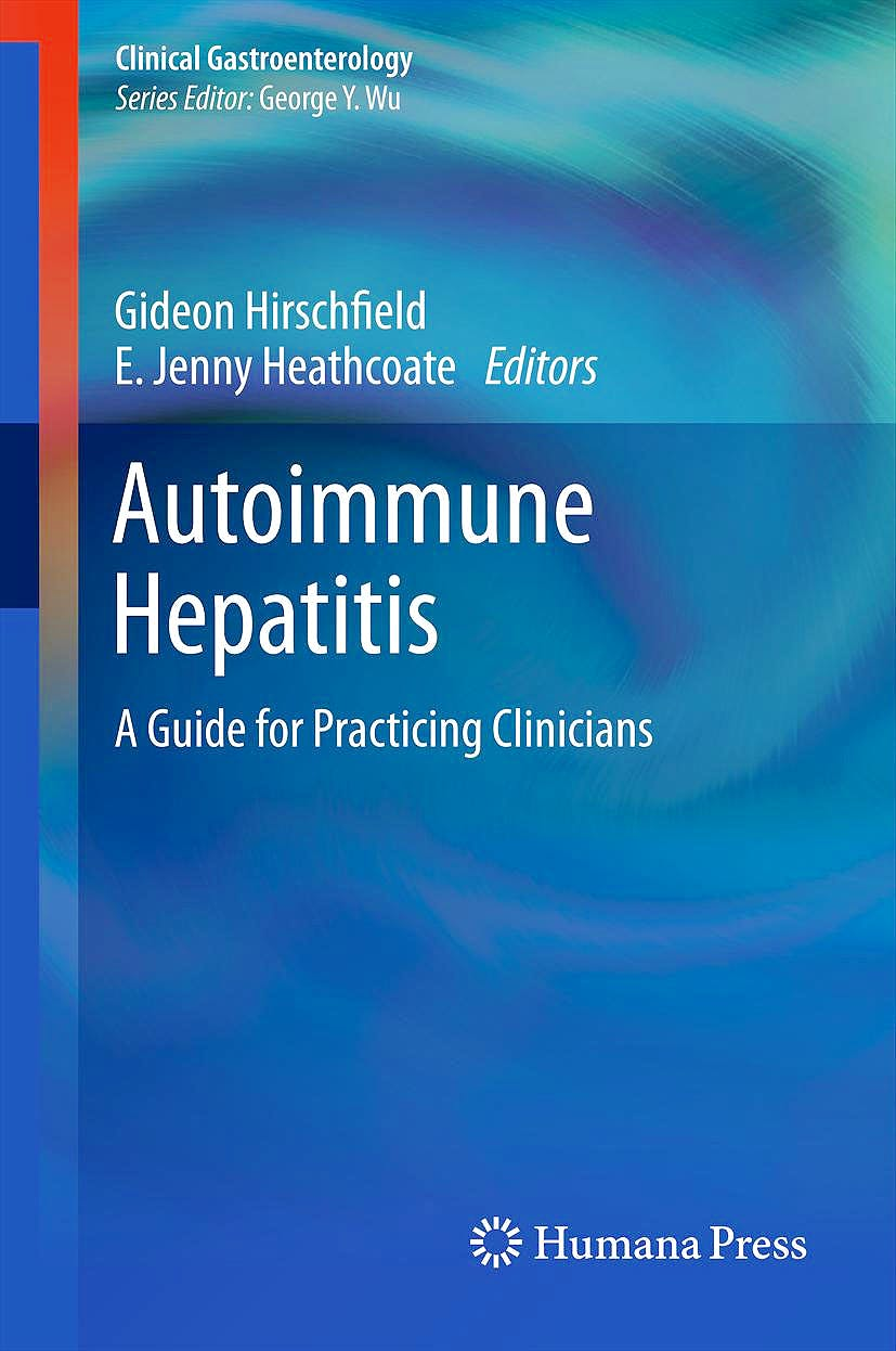 Portada del libro 9781607615682 Autoimmune Hepatitis. a Guide for Practicing Clinicians (Clinical Gastroenterology)