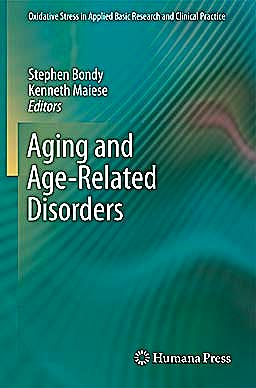 Portada del libro 9781607616016 Aging and Age-Related Disorders (Oxidative Stress in Applied Basic Research and Clinical Practice)