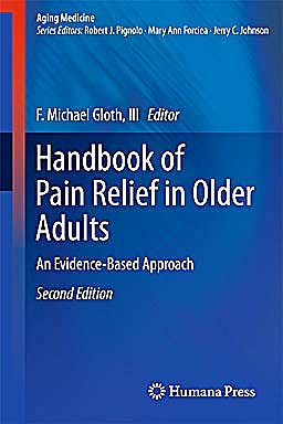 Portada del libro 9781607616177 Handbook of Pain Relief in Older Adults. an Evidence-Based Approach