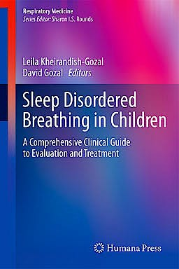 Portada del libro 9781607617242 Sleep Disordered Breathing in Children. a Comprehensive Clinical Guide to Evaluation and Treatment (Respiratory Medicine)
