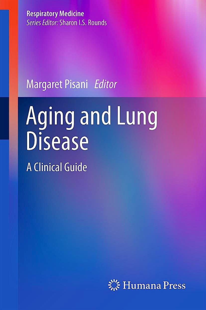 Portada del libro 9781607617266 Aging and Lung Disease. a Clinical Guide (Respiratory Medicine)