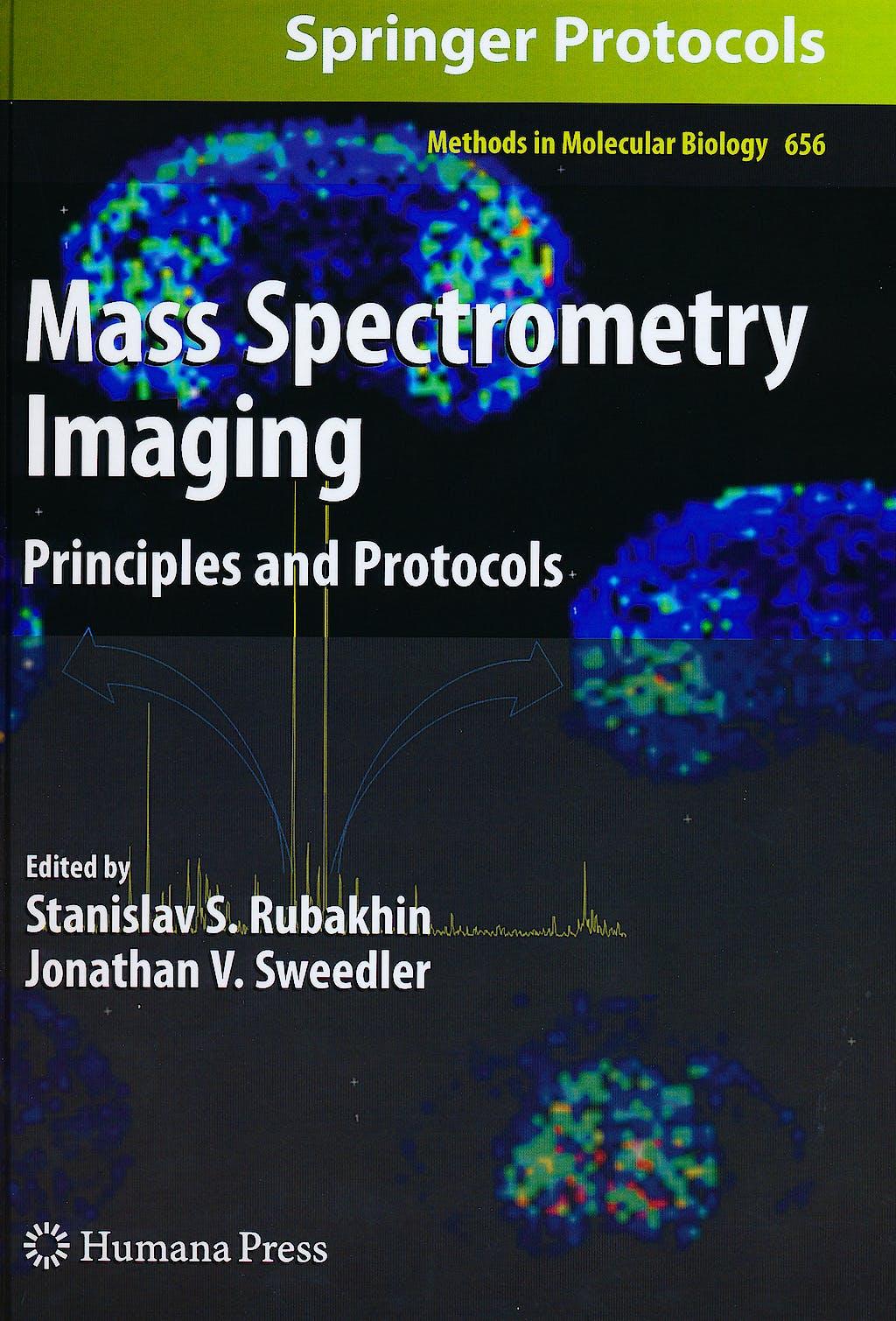 Portada del libro 9781607617457 Mass Spectrometry Imaging. Principles and Protocols (Methods in Molecular Biology, Vol. 656)