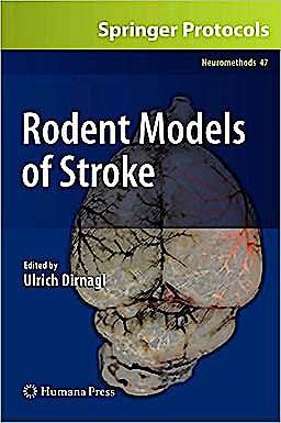 Portada del libro 9781607617495 Rodent Models of Stroke (Neuromethods, Vol. 47)