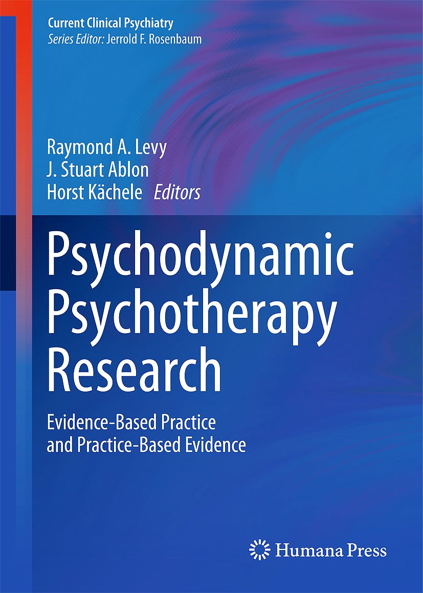 Portada del libro 9781607617914 Psychodynamic Psychotherapy Research. Evidence-Based Practice and Practice-Based Evidence (Current Clinical Psychiatry)