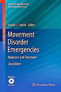 Portada del libro 9781607618348 Movement Disorder Emergencies. Diagnosis and Treatment + Dvd (Current Clinical Neurology)