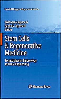 Portada del libro 9781607618591 Stem Cells & Regenerative Medicine. from Molecular Embryology to Tissue Engineering (Stem Cell Biology and Regenerative Medicine)