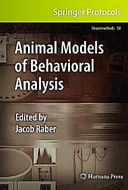 Portada del libro 9781607618829 Animal Models of Behavioral Analysis (Neuromethods, Vol. 50)