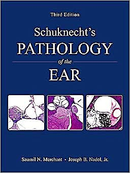 Portada del libro 9781607950301 Schuknecht's Pathology of the Ear + Dvd
