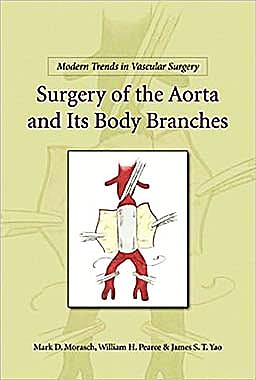 Portada del libro 9781607950547 Modern Trends in Vascular Surgery: Surgery of the Aorta and Its Body Branches