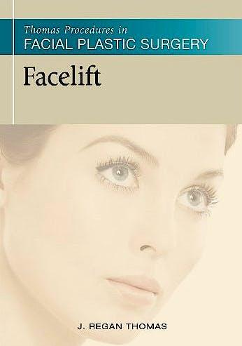 Portada del libro 9781607951544 Thomas Procedures in Facial Plastic Surgery: Facelift