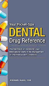 Portada del libro 9781607951612 Dental Drug Reference (Your Pocket Size Series)