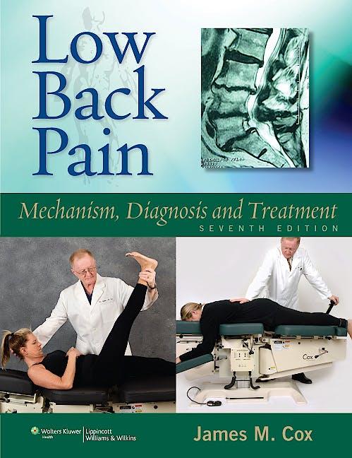 Portada del libro 9781608310029 Low Back Pain. Mechanism, Diagnosis and Treatment