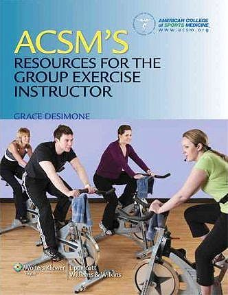 Portada del libro 9781608311965 ACSM's Resources for the Group Exercise Instructor