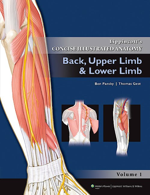Portada del libro 9781608313839 Lippincott's Concise Illustrated Anatomy, Vol. 1: Back, Upper Limb and Lower Limb