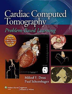 Portada del libro 9781608315659 Cardiac Computed Tomography. Problem-Based Learning