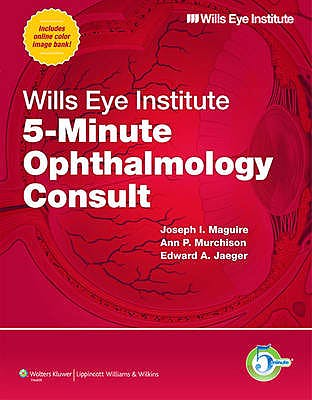 Portada del libro 9781608316656 Wills Eye Institute 5-Minute Ophthalmology Consult