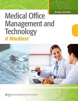 Portada del libro 9781608317424 Medical Office Management and Technology. a Worktext
