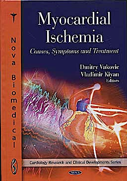 Portada del libro 9781608766109 Myocardial Ischemia: Causes, Symptoms and Treatment