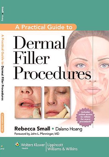 Portada del libro 9781609131487 A Practical Guide to Dermal Filler Procedures