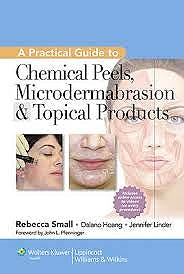 Portada del libro 9781609131517 Practical Guide to Chemical Peels, Microdermabrasion and Topical Products + Online Access