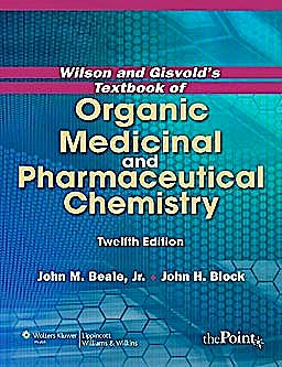 Portada del libro 9781609133986 Wilson and Gisvold's Textbook of Organic Medicinal and Pharmaceutical Chemistry (International Edition)