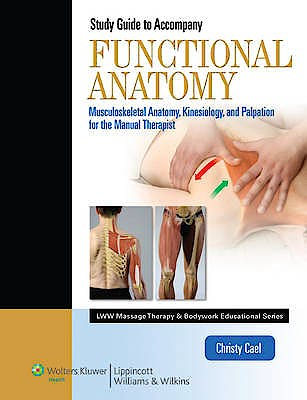 Portada del libro 9781609136857 Student Workbook for Functional Anatomy: Musculoskeletal Anatomy, Kinesiology, and Palpation for Manual Therapists
