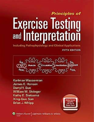 Portada del libro 9781609138998 Principles of Exercise Testing and Interpretation. Including Pathophysiology and Clinical Applications