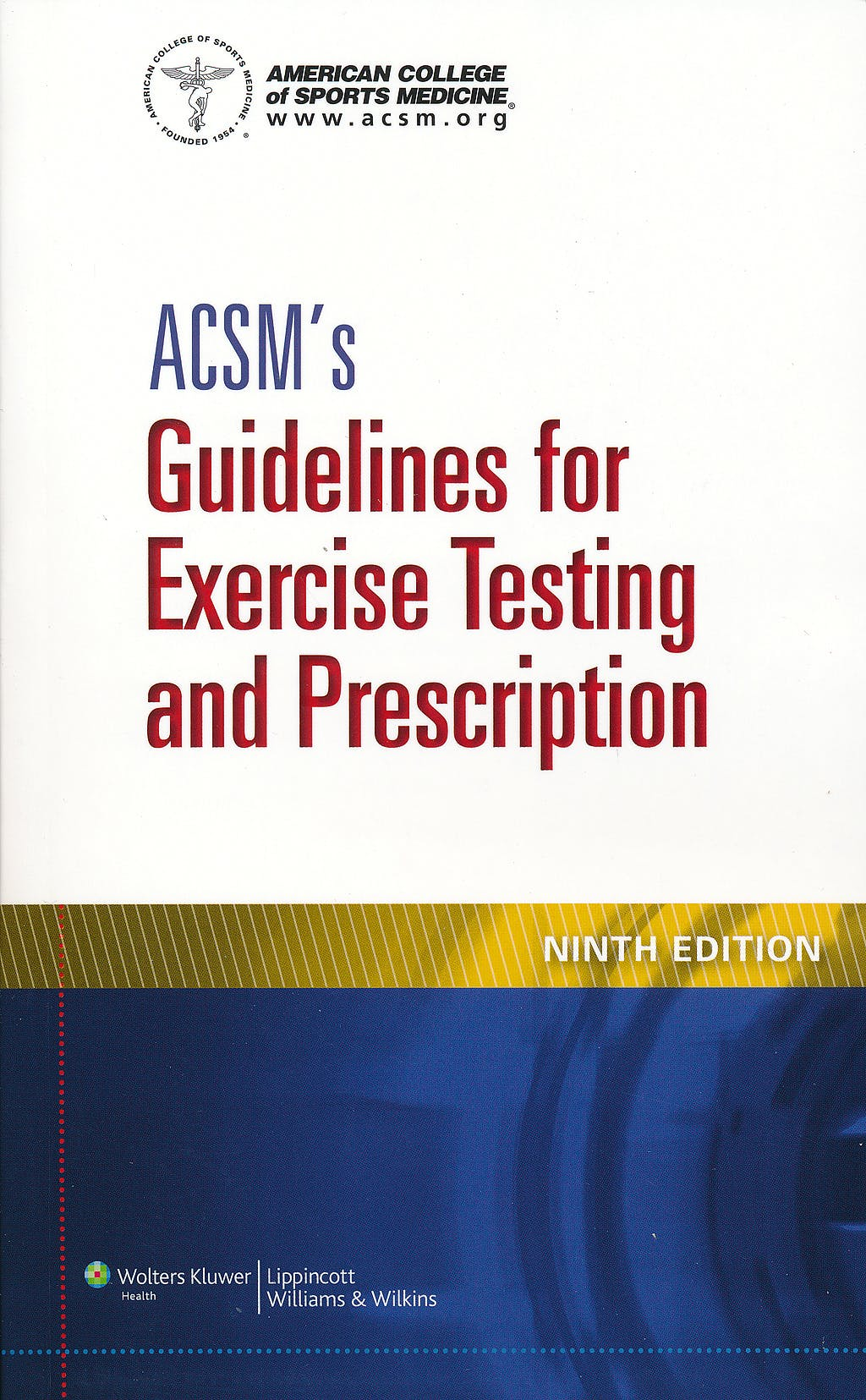 Portada del libro 9781609139551 ACSM's Guidelines for Exercise Testing and Prescription