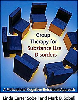 Portada del libro 9781609180515 Group Therapy for Substance Use Disorders. a Motivational Cognitive-Behavioral Approach