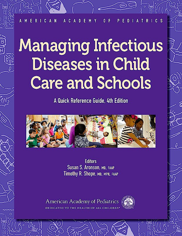 Portada del libro 9781610020503 Managing Infectious Diseases in Child Care and Schools. A Quick Reference Guide