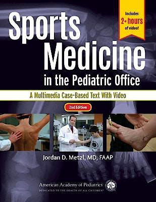 Portada del libro 9781610021227 Sports Medicine in the Pediatric Office. A Multimedia Case-Based Text with Video