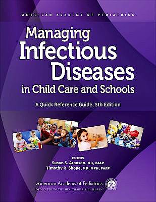 Portada del libro 9781610023481 Managing Infectious Diseases In Child Care and Schools. A Quick Reference Guide