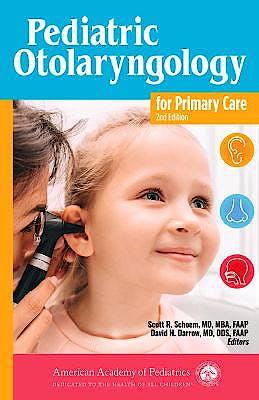 Portada del libro 9781610024006 Pediatric Otolaryngology for Primary Care