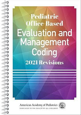Portada del libro 9781610024914 Pediatric Office-Based Evaluation and Management Coding. 2021 Revisions